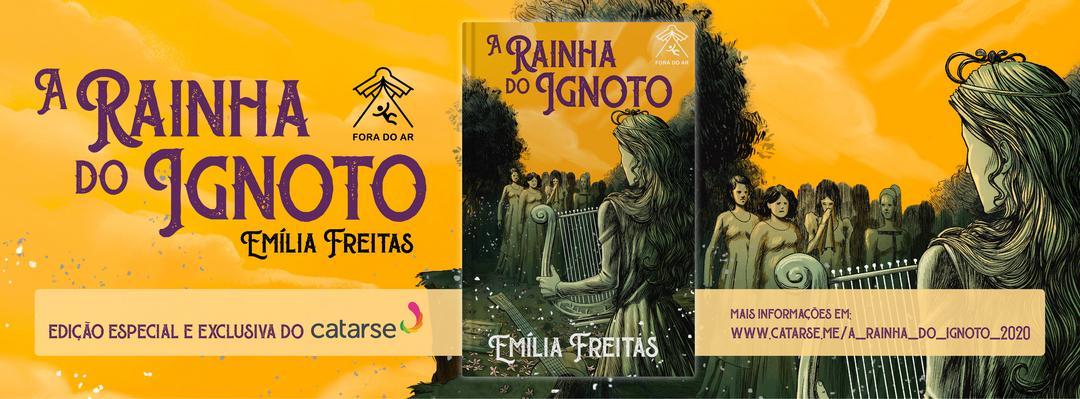 A Rainha do Ignoto (primeira fantasia de autoria feminina brasileira)