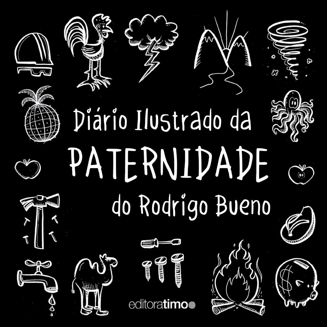 Diário Ilustrado da Paternidade de Rodrigo Bueno