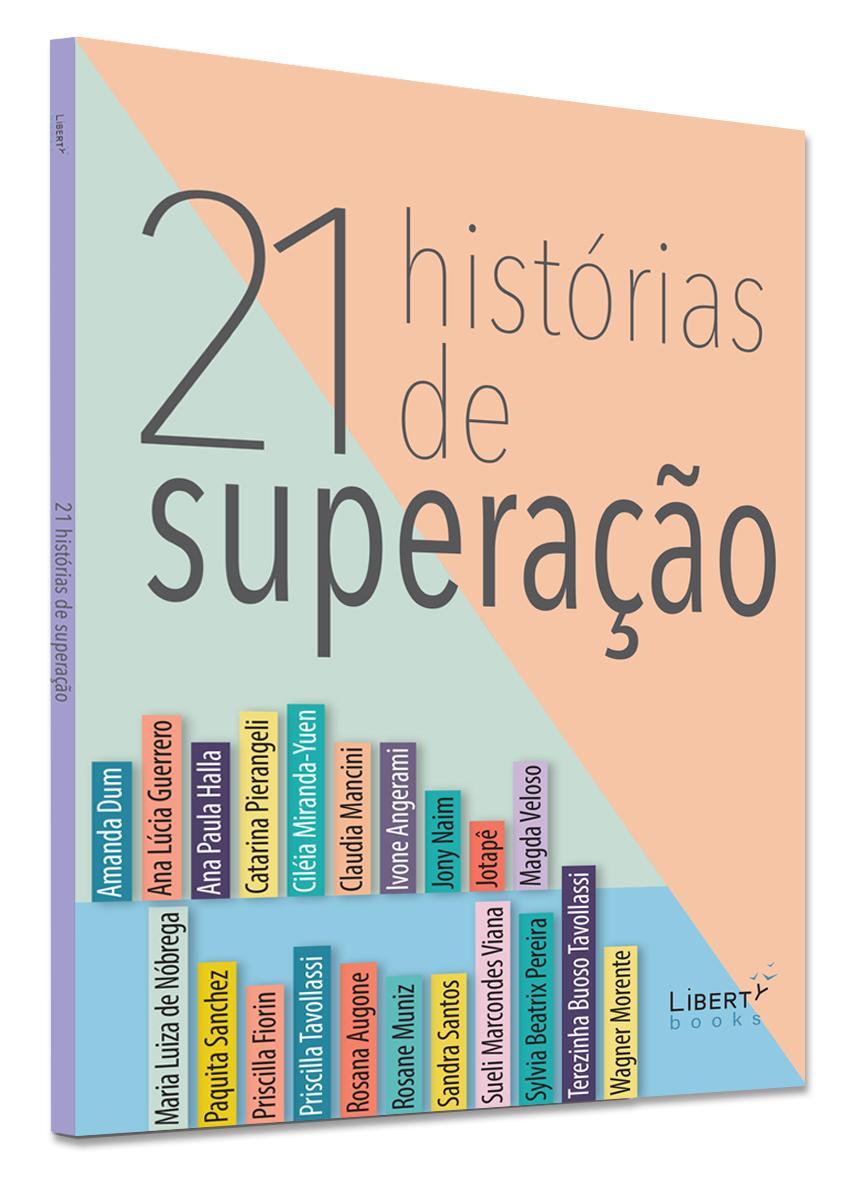 Live Lançamento | '21 histórias de superação' de Silvia Regina Angerami