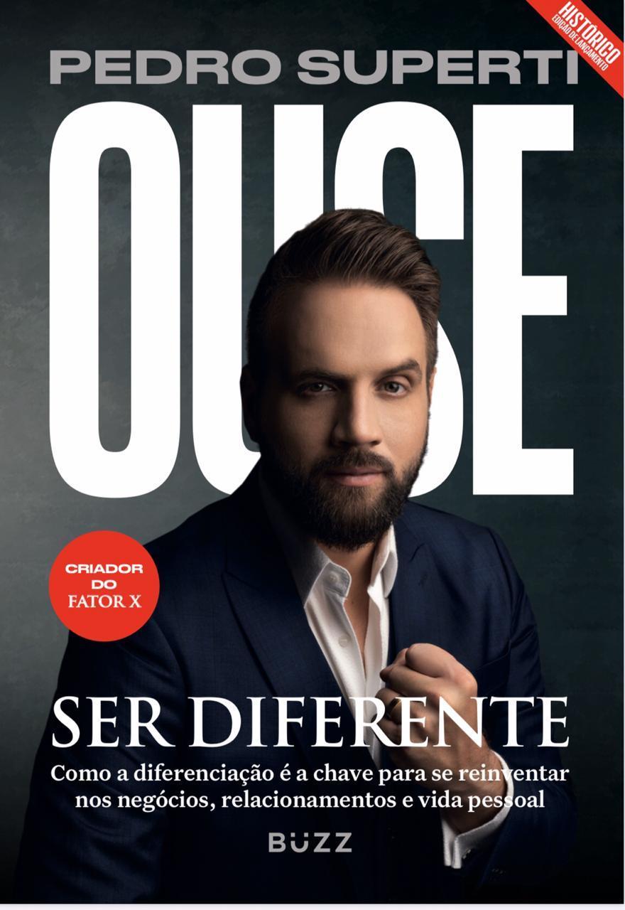 Entrevista com Pedro Superti Ouse Ser Diferente – um guia para a diferenciação