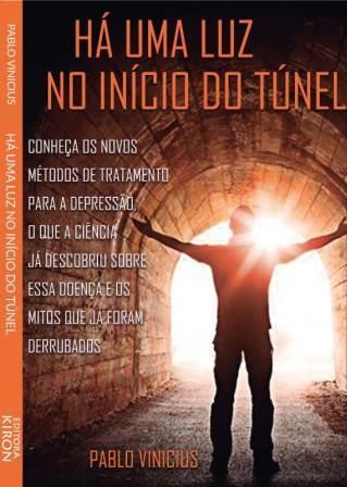 Há Uma Luz no Início do Túnel | Livro gratuito sobre depressão e um dos mais lidos. Baixe ele aqui!