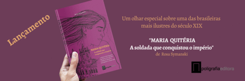 Um olhar especial sobre Maria Quitéria