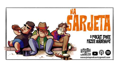 NA SARJETA | O podcast sobre fazer quadrinhos